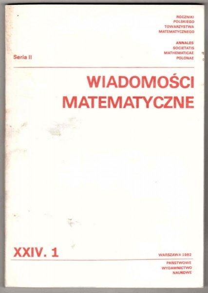 Wiadomości Matematyczne. T.24, cz.1