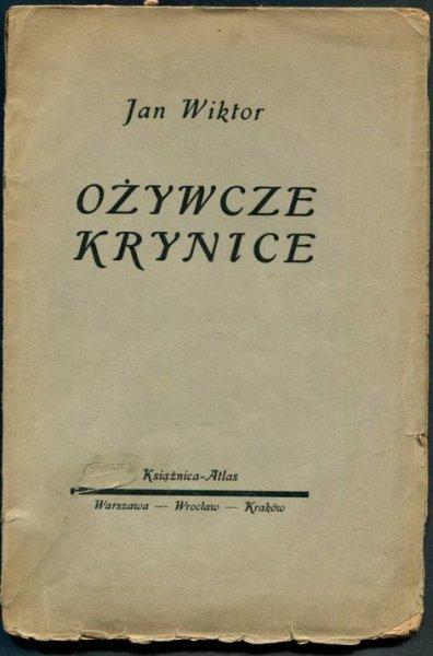 Wiktor Jan - Ożywcze krynice. [Sprawa chłopska w przeszłości i obecnie].