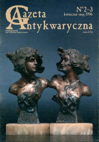 Gazeta Antykwaryczna. [R.1], nr 2-3: kwiecień-maj 1996.