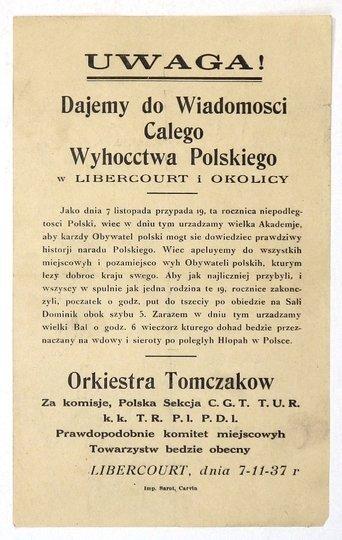 UWAGA!Dajemy do Wiadomosci Calego Wyhocctwa Polskiego w Libercourt i okolicy. Jako dnia 7 listopada przypada 19. rocznica niepolegtosci Polski, wiec w dniu tym urzadzamy wielka Akademje, aby karzdy Obywatel [...]