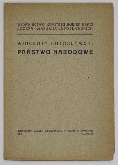 LUTOSŁAWSKI Wincenty - Państwo narodowe.