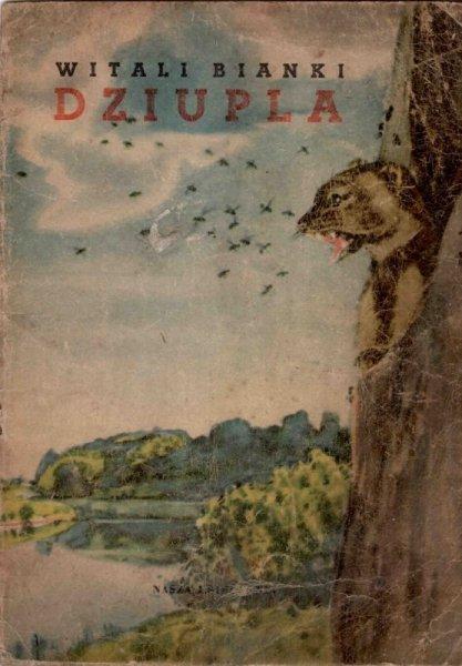 Bianki Witali - Dziupla. Opracowała Maria Kownacka. Ilustrował A.Ryłow.