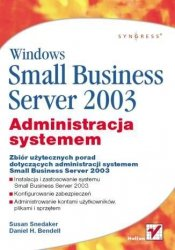 WINDOWS SMALL BUSINESS SERVER 2003 ADMINISTRACJA SYSTEMEM