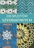 220 SPLOTÓW SZYDEŁKOWYCH WYD. 2