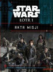 AKTA MISJI STAR WARS ŁOTR 1