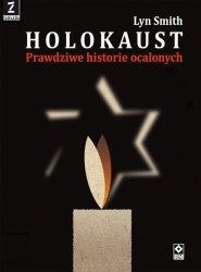 HOLOKAUST PRAWDZIWE HISTORIE OCALAŁYCH WYD. 3