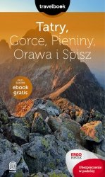 TATRY GORCE PIENINY ORAWA I SPISZ TRAVELBOOK WYD. 2