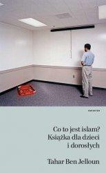CO TO JEST ISLAM KSIĄŻKA DLA DZIECI I DOROSŁYCH WYD. 2