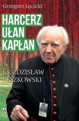 HARCERZ UŁAN KAPŁAN KSIĄDZ ZDZISŁAW PESZKOWSKI 1918-2007 WYD. 2