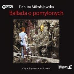 CD MP3 BALLADA O POMYLONYCH WYD. 2