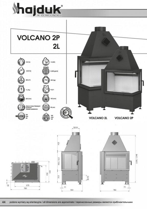 HAJDUK Volcano 2L bez szprosa