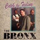 The Bronx Horns - Catch The Feeling (CD)