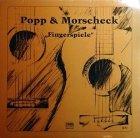 Popp & Morscheck - Fingerspiele (LP)