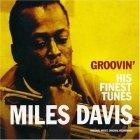 Miles Davis - Groovin': His Finest Tunes (CD)