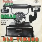Old Timers - Hold The Line (LP)