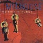 Milhouse - Obscenity In The Milk (LP)