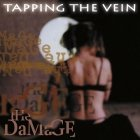 Tapping The Vein - The Damage (CD)