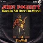 John Fogerty - Rockin' All Over The World (7'')