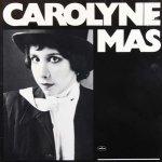 Carolyne Mas - Carolyne Mas (LP)