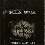 Gilla Bruja - Tooth And Nail (CD)