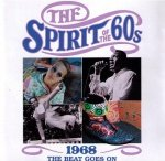 The Spirit Of The 60s: 1968 The Beat Goes On (CD)