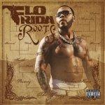 Flo Rida - R.O.O.T.S. Route Of Overcoming The Struggle (CD)