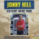 Jonny Hill - Ich Fahr' Meine Tour (CD)