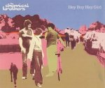 The Chemical Brothers - Hey Boy Hey Girl (Maxi-CD)