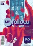 UnFollow #1&2 (Mar 2016)