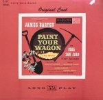Lerner-Loewe - Paint Your Wagon (From The Musical Production Paint Your Wagon) (LP)
