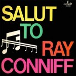 Salut To Ray Conniff (LP)