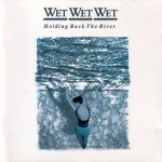 Wet Wet Wet - Holding Back The River (CD)