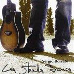 Sergio Borsato - La Strada Bianca (CD)