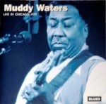 Muddy Waters - Live In Chicago, 1979 (CD)