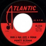 Percy Sledge - When A Man Loves A Woman / Love Me Like You Mean It (7)