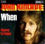 John Kincade - When (7)
