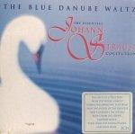 The Blue Danube Waltz: The Essential Johann Strauss Collection (2CD)