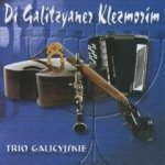 Di Galitzyaner Klezmorim (Trio Galicyjskie) (CD)