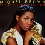 Miquel Brown - Close To Perfection (12)