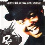 D Mob - A Little Bit Of This, A Little Bit Of That (CD)
