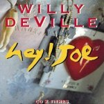 Willy DeVille - Hey ! Joe (Maxi-CD)