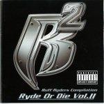 Ruff Ryders - Ryde Or Die Vol. II (CD)