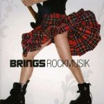 Brings: Rockmusik (CD)