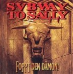 Subway To Sally - Foppt Den Dämon! (CD)
