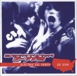 Electric Eel Shock - Go USA! (CD)