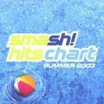 Smash! Hits Chart Summer 2003 (2CD)