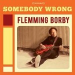 Flemming Borby - Somebody Wrong (CD)