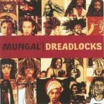 Mungal - Dreadlocks (CD)