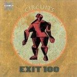 Exit 100 - Circuits (CD)