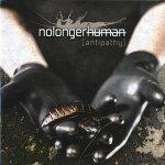 Nolongerhuman - Antipathy (CD)